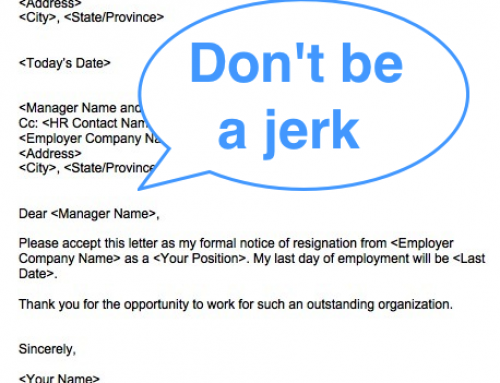 Don't be a jerk: How to write a classy resignation letter