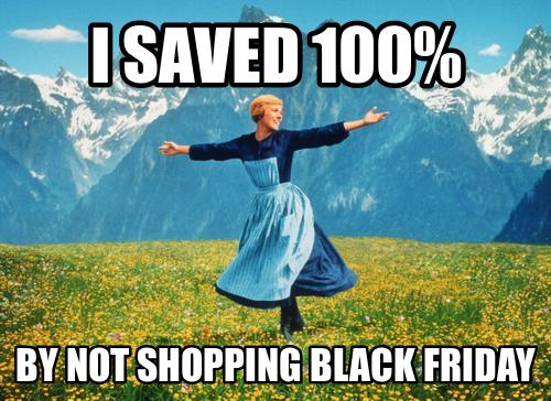 Black Friday is stupid